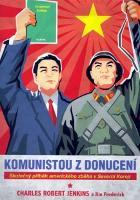Komunistou z donucení.