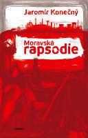 Moravská rapsodie.
