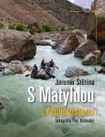 S Matyldou v Afghánistánu.